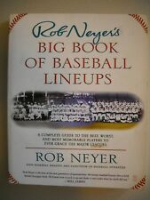 Rob Neyer's Big Book of Baseball Lineups ~ Best, Worst, Memorable MLB Players