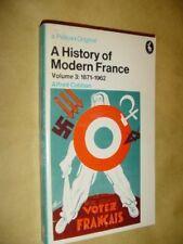 A History of Modern France: 1871-1962 v. 3 (Pelican),Alfred Cobban