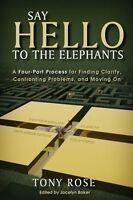 Say Hello to the Elephants