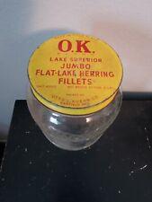 Vintage 3 Lb Ok Lake Superior Jumbo Flat-Lake Herring Filletts Glass Jar Bottle