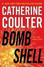 An FBI Thriller: BOMBSHELL by Catherine Coulter (2013, Hardcover)
