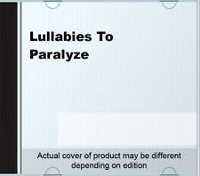 Lullabies To Paralyze.