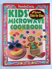 Kids' Microwave Cookbook by Mary Pat Fergus Family Circle (Paperback, 1992).