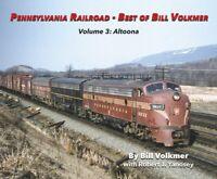 Pennsylvania Ralroad, Vol. 3: ALTOONA -- (2019 NEW BOOK)