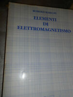 LIBRO: ELEMENTI DI ELETTROMAGNETISMO - R.MARCON - CISU 1991**