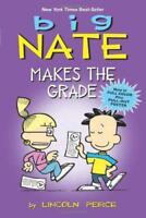 Big Nate : Makes the Grado ( FUMETTO Compilations) DI PEIRCE, LINCOLN PAPERBACK