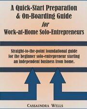 Quick-Start Preparation and on-Boarding Guide for Work-At-Home...
