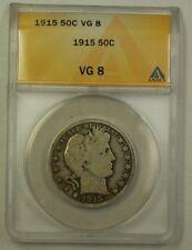 1915 US Barber Silver Half Dollar 50c Coin ANACS VG-8 (B)