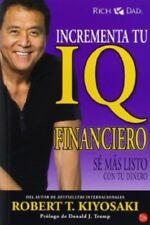 Incrementa tu IQ Financiero - Robert Kiyosaki - Spanish Paperback