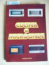 CUCINA A MICROONDE - ORLANDO EDITORE - 1995