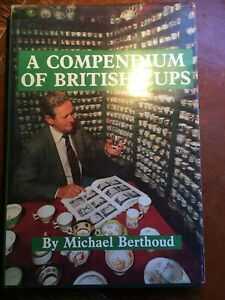 A COMPENDIUM of BRITISH CUPS by MICHAEL BERTHOUD - 1st Ed. 1990