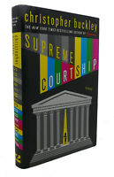 Christopher Buckley SUPREME COURTSHIP  1st Edition 1st Printing