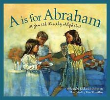A is for Abraham: A Jewish Family Alphabet (Sleeping Bear Alphabets: C-ExLibrary