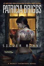 Silver Borne (Mercy Thompson, Book 5)-ExLibrary