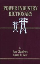 POWER INDUSTRY DICTIONARY~Ann Chambers, Susan D. Kerr 1996 Hardcover FREE SHIP