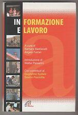 Informazione e lavoro - B. Bastianelli, A. Ferrari