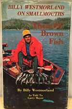*Signed* Billy Westmorland on Smallmouths: Them Ol' Brown Fish (Free S&H)