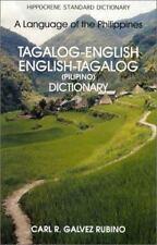 Tagalog-English, English-Tagalog (Pilipino) Dictionary : A Language of the Phili