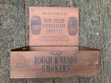 Rough & Ready large wooden cigar box 1900 Pennsylvania graphic
