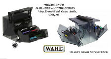 WAHL up to 16 CLIPPER BLADE,ATTACHMENT GUIDE COMB Holder ORGANIZER Storage CASE