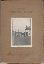 About 'The Old Place' by Frances H Walker. Reprinted from Kilmarnock Standard