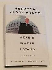 SENATOR JESSE HELMS SIGNED Here's Where I Stand BOOK- U.S. Senate North Carolina