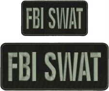 FBI SWAT EMBROIDERY PATCH 4X10 AND 2X5 HOOK ON BACK BLK/GRAY
