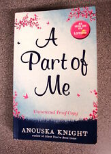 A PART OF ME by ANOUSKA KNIGHT *PROOF COPY* P/B - MILLS & BOONS 2014
