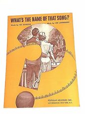 """Vintage """"What's The Name Of That Song"""" Sheet Music Dated 1936"""