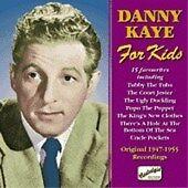 Danny Kaye For Kids, Vol. 2: Original Recordings 1947-1955, Kaye, Danny, Audio C
