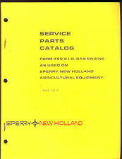 1977 NEW HOLLAND  PARTS MANUAL FORD 460 C.I.D. GAS ENGINE