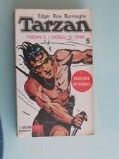 Edgar Rice Burroughs - Tarzan e i gioielli di Opar - Giunti Bemporad Marzocco