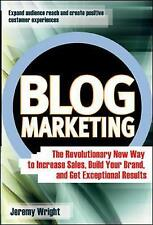 Wright, Jeremy, Blog Marketing: The Revolutionary New Way to Increase Sales, Bui