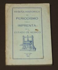 Reseña Historica Periodismo Imprenta Mexico 1943 Journalism Mexican Press