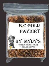 2 Lbs BC Gold Paydirt Unsearched and 100% Added GOLD! Panning Nuggets (#3514)