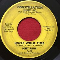 BOBBY MILLER ~ UNCLE WILLIE TIME/BIG QUESTION ~ NORTHERN SOUL 45 ~ CONSTELLATION