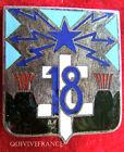 IN4913 - INSIGNE 18° Régiment de Trans, émail, dos guilloché, 1 pastille Drago