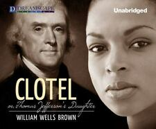 Clotel by William Wells Brown (2014, MP3 CD, Unabridged)