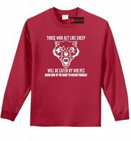 Those Who Act Like Sheep Eaten By Wolves L/S T Shirt 2nd Amendment Tee Z1
