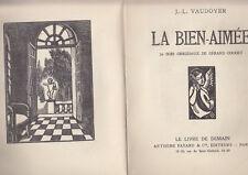 C1 Jean Louis VAUDOYER La BIEN AIMEE Illustre GERARD COCHET Epuise
