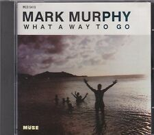 MARK MURPHY - WHAT A WAY TO GO...CD ALBUM.