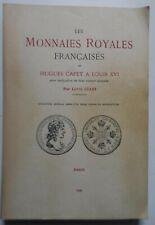 Les monnaies royales françaises de Hugues Capet à Louis XVI Ciani, Louis.1926