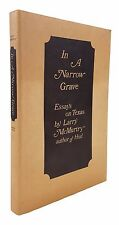 Larry McMurtry - In a Narrow Graved - SIGNED SECOND PRINTING in 2nd State DJ
