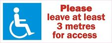 Please leave 3 metres for Disabled access Mobility scooter Blue Badge sticker
