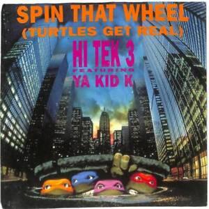 """Hi Tek 3 - Spin That Wheel (Turtles Get Real) - 7"""" Vinyl Record"""