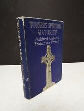 Towards Spiritual Maturity by Mildred Cable and Francesca French - 1942
