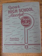 YOUR HIGH SCHOOL RECORD DOES IT COUNT? HAVE WHAT IT TAKES? 1942 BOOK 14797-DW