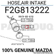 F2G813222 Genuine Mazda HOSE,AIR INTAKE F2G8-13-222