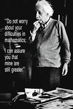 Albert Einstein DIFFICULTIES IN MATHEMATICS Math Science Humor Classic POSTER
