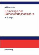 Grundzüge der Betriebswirtschaftslehre von Schierenbeck,...   Buch   Zustand gut